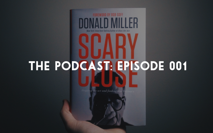 Donald Miller Scary Close SeeMorris podcast