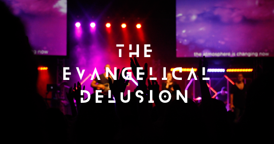 evangelical-delusion-andy-gill-patheos