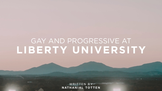 progressive-gay-liberty-university-nathanial-totten