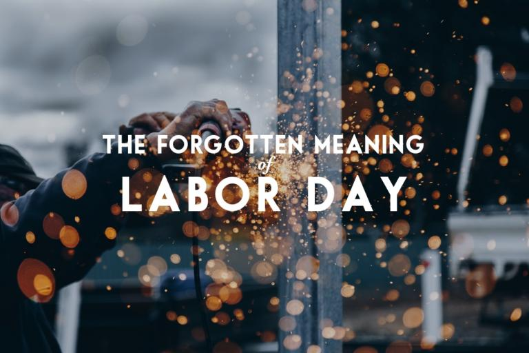 The Forgotten Meaning Of Labor Day Andy Gill