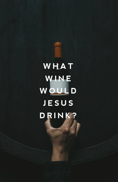 what-wine-would-jesus-drink-patheos-andy-gill-rafael-barquero-728696-unsplash