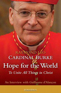 Hope for the World: To Unite All Things in Christ (July 20, 2016). An Interview with Guillaume d'Alançon.  Ignatius Press via Amazon. Click here to buy.