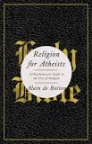 http://www.amazon.com/Religion-Atheists-Non-believers-Guide-Uses/dp/0307476820