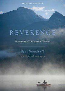 http://www.amazon.com/Reverence-Renewing-Forgotten-Paul-Woodruff/dp/0199350809/ref=asap_bc?ie=UTF8