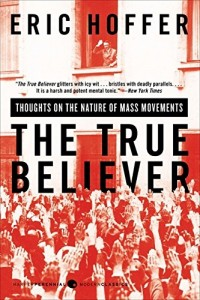 http://www.amazon.com/True-Believer-Thoughts-Movements-Perennial/dp/0060505915/ref=sr_1_1?s=books&ie=UTF8&qid=1459775036&sr=1-1&keywords=the+true+believer+by+hoffer