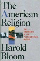https://en.wikipedia.org/wiki/The_American_Religion