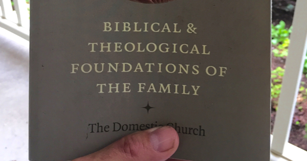 Atkinson, Biblical and Theological Foundations of the Family