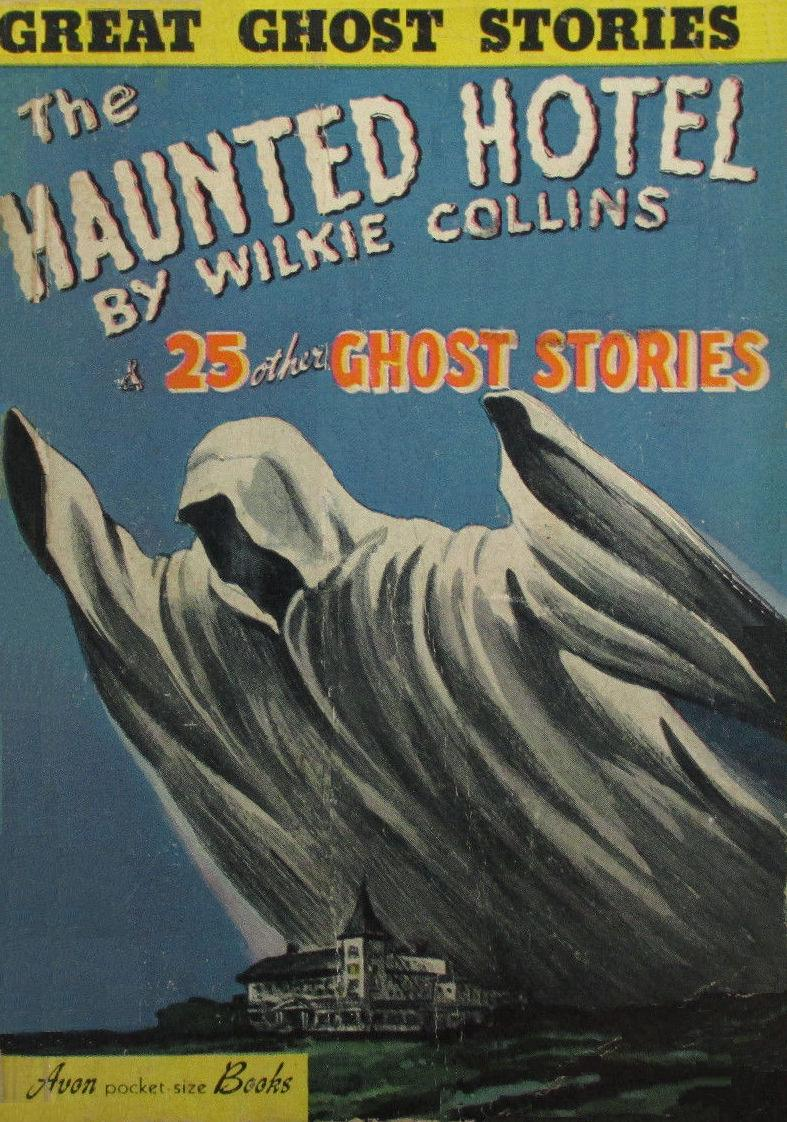 The-Haunted-Hotel-by-Wilkie-Collins-and-25-Other-Ghost-Stories