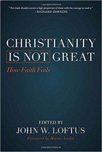 christianity is ot great loftus