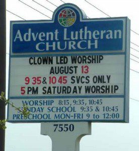 I'll spare you the obvious redundancy joke here, but honestly, if folks are uncomfortable about coming to worship, I expect putting clowns in charge will take care of that (crickets).
