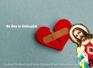 No One is Unlovable