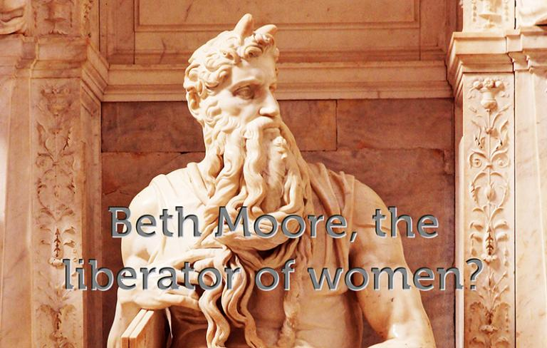 Beth Moore: Liberator of women?