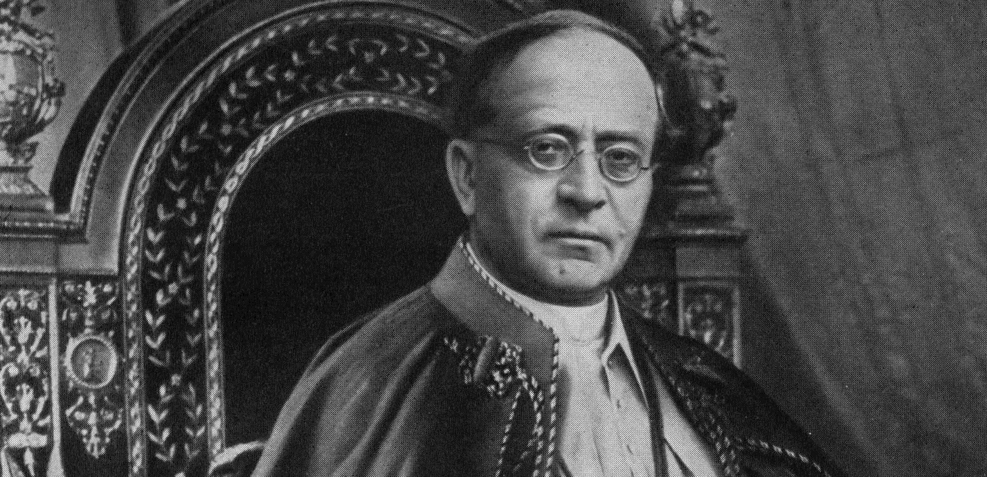 """Pius XI, who called social justice a """"firmly established"""" teaching of the Church"""