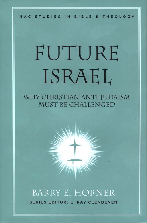 Purchase at Amazon: http://www.amazon.com/Future-Israel-Anti-Judaism-Challenged-Commentary/dp/0805446273