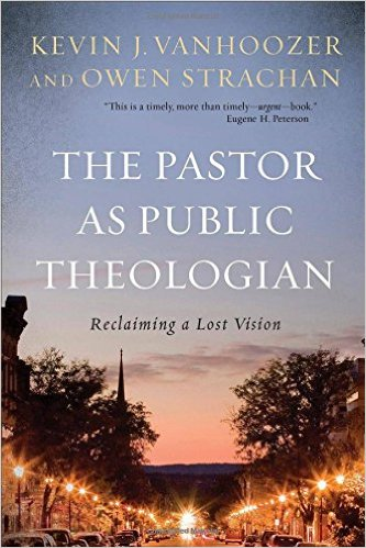 http://www.amazon.com/The-Pastor-Public-Theologian-Reclaiming/dp/0801097711