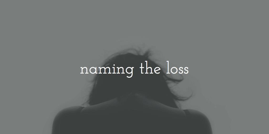 Naming the Loss