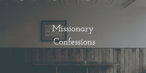 MissionaryConfessions