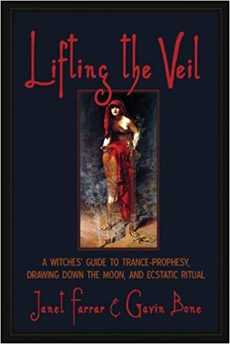 Lifting the Veil is a book by authors Janet Farrar and Gavin Bone in which they share their experience and knowledge of ritual trance, oracles, prophecy and much more.