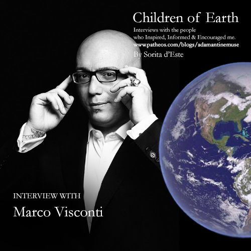 Marco Visconti - Children of Earth Interview with Sorita d'Este for Adamantine Muse on Pagan Patheos