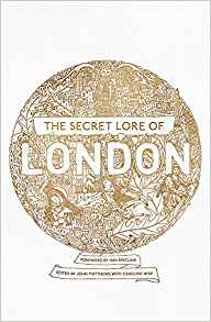 The Secret Lore of London, a publication exploring the mythology and magic of the city of London, featured in an interview with Caroline Wise by Sorita d'Este on Patheos Pagan.