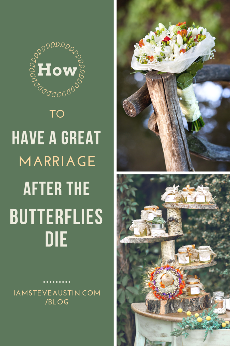 How to have a great wedding after the butterflies die.