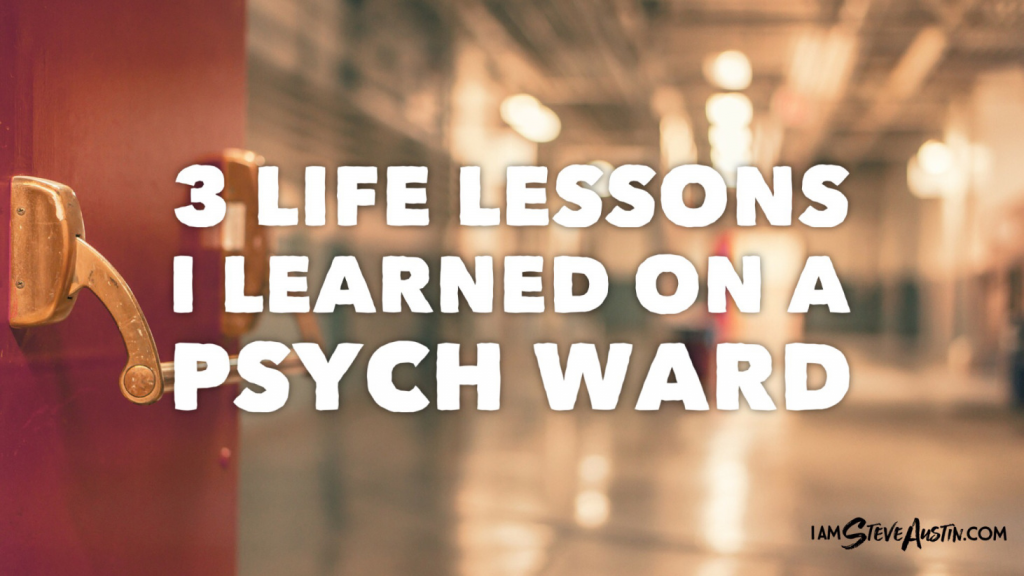 3 Life Lessons I Learned on a Psych Ward