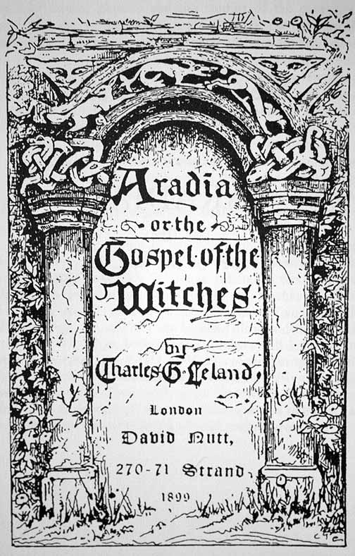 Title Page of Aradia Gospel of the Witches by Leland. Public Domain, Wikimedia Commons