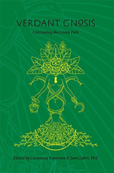 Verdant Gnosis Volume 1. Cover by Joseph Uccello. Rubedo Press.