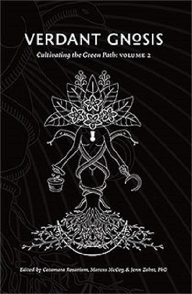 Verdant Gnosis Vol 2. Rubedo Press. Cover by Joseph Uccello.