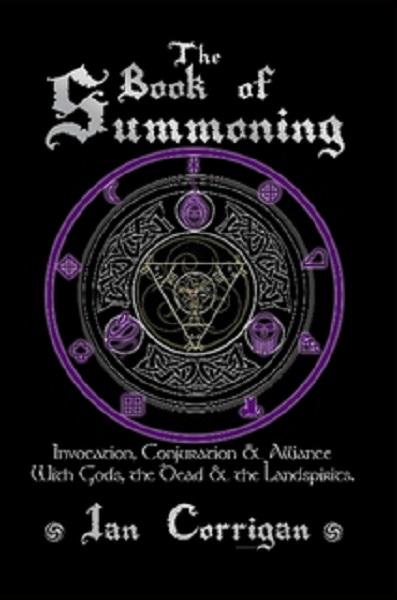 The Book of Summoning by Ian Corrigan.