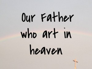 Our Father