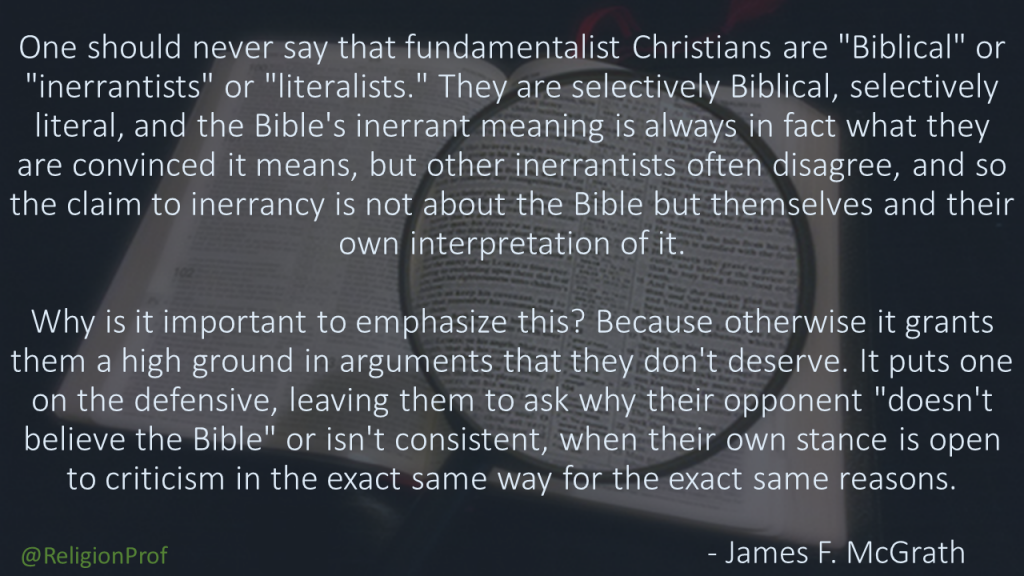 McGrath quote Fundamentalists not Biblical