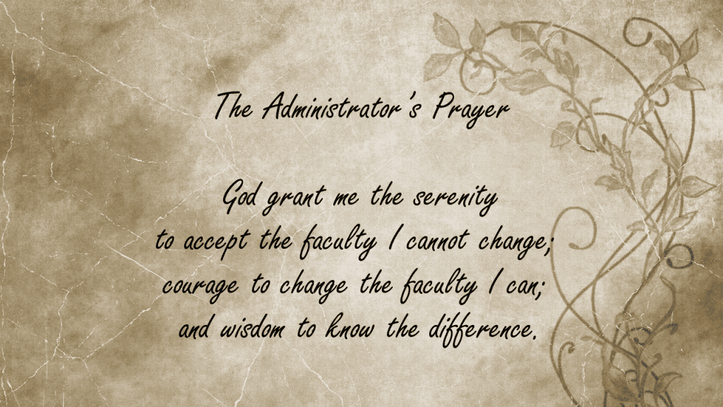The Administrator's Prayer