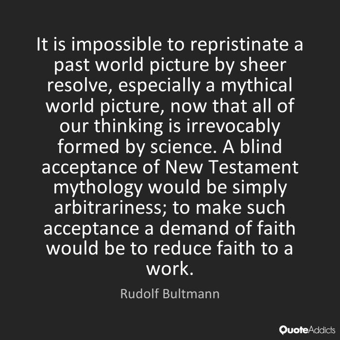 Bultmann myth quote