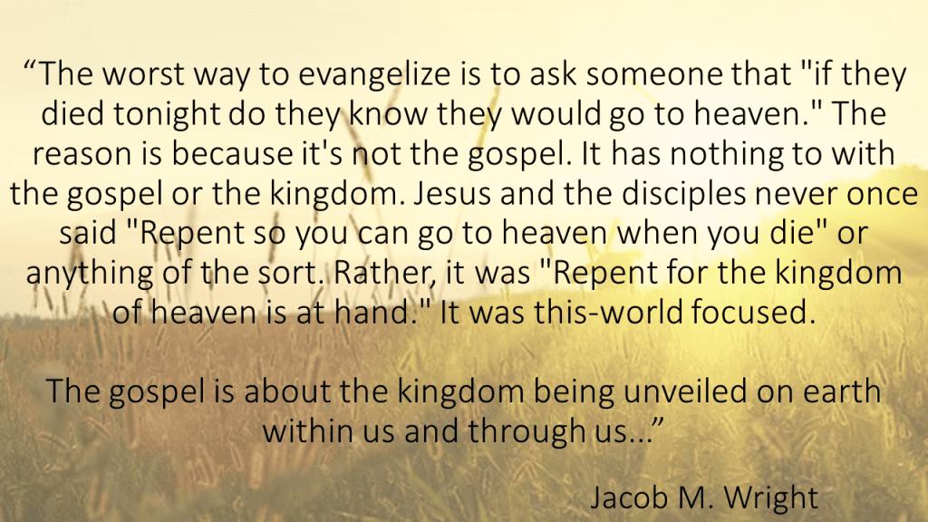 The worst way to evangelize Jacob M Wright
