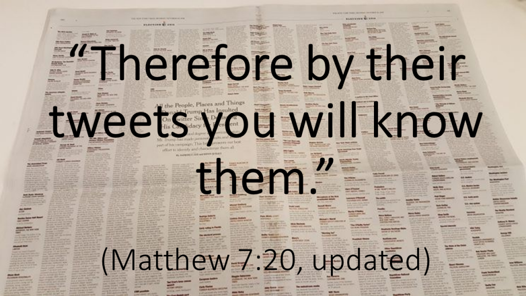 Therefore by their tweets you will know them