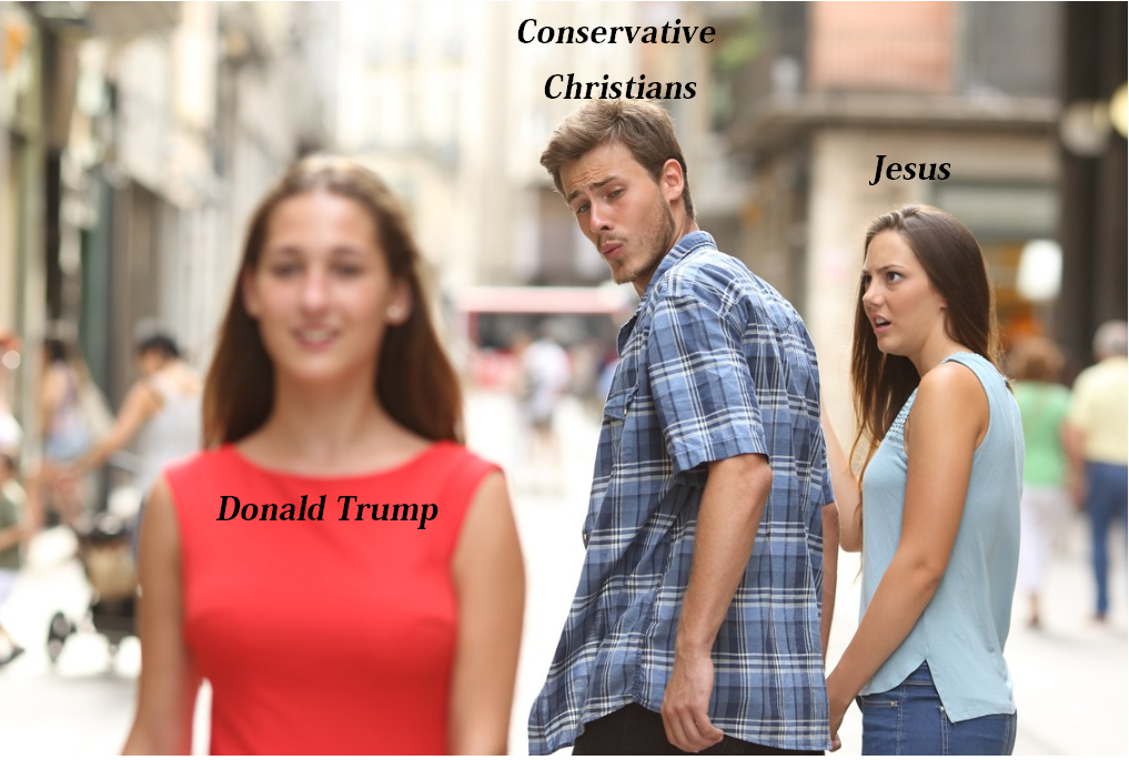 Distracted Conservative Christians meme