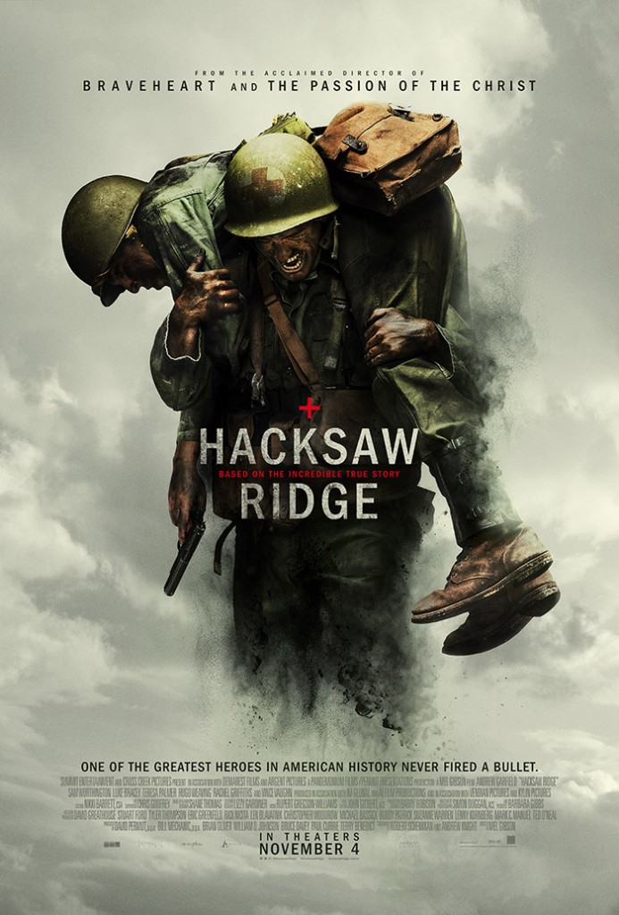 Hacksaw Ridge, starring Andrew Garfield and directed by Mel Gibson, poster courtesy of Lionsgate Pictures