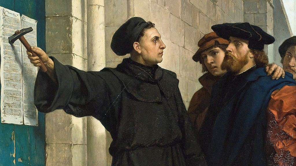 Luther posting his 95 theses in 1517 (1872) - PD-Art, via Wikimedia Commons
