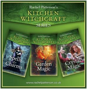 kitchen witchcraft, crystal magic, garden magic, spells, charms, rachel patterson