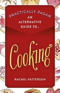 practically pagan cooking rachel patterson