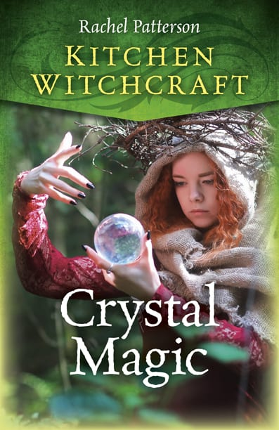 kitchen witchcraft crystal magic rachel patterson