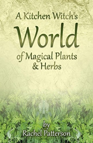 kitchen witch, rachel patterson, magical herbs and plants