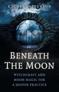 beneath the moon, kitchen witch, rachel patterson