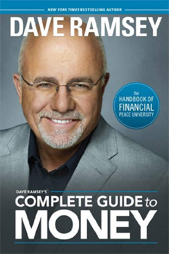Dave Ramsey's Complete Guide to Money by Dave Ramsey
