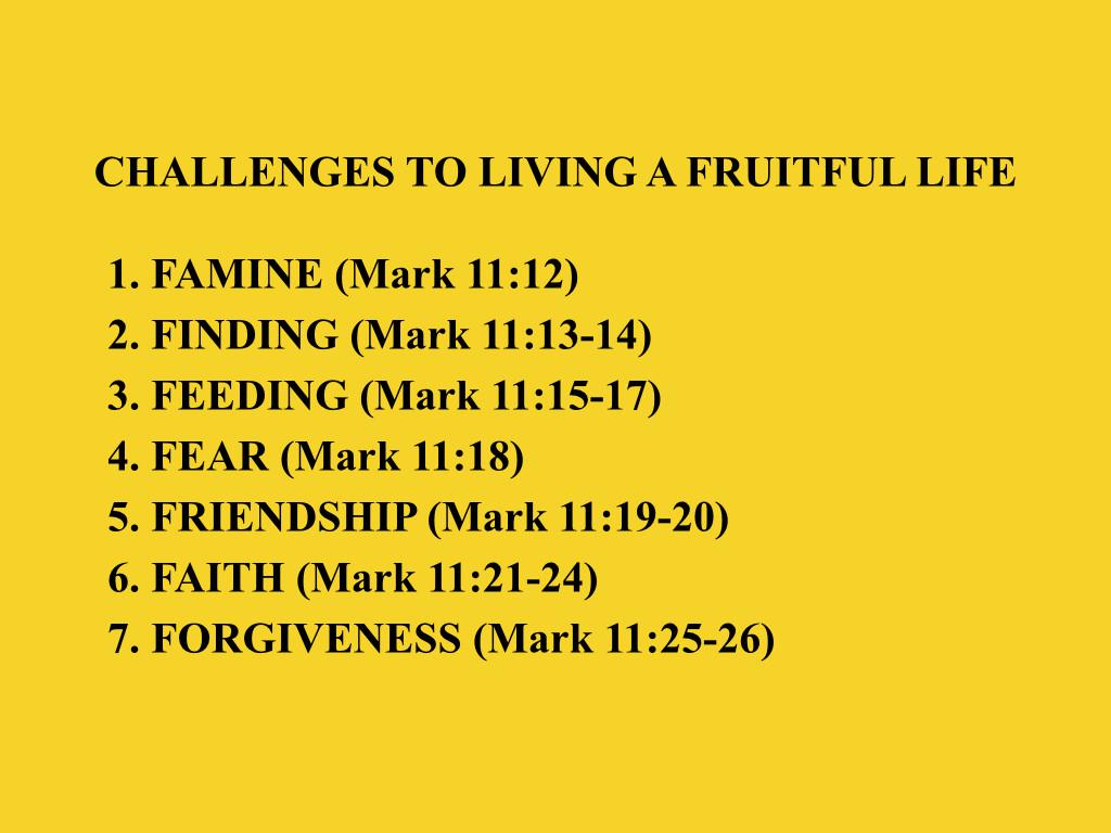 Mark 11 1226 Living a Fruitful Life Sermon PPT (20150503) WFBC SM Slides.005