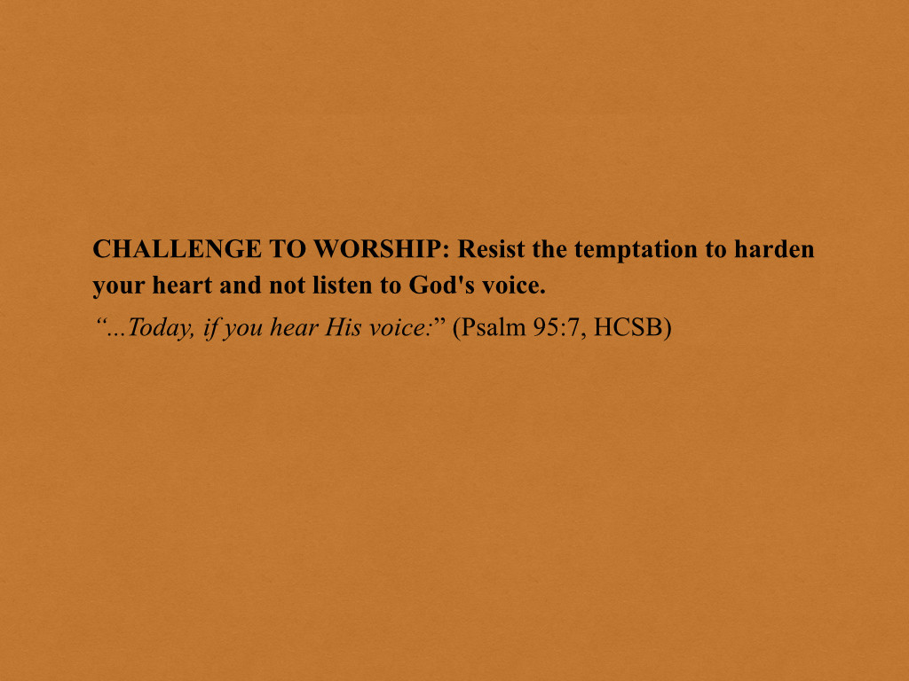 Psalm 95 0111 Learning to Worship with My Heart PPT (20150927) WFBC SM.003