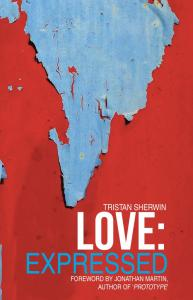 Love Expressed by Tristan Sherwin