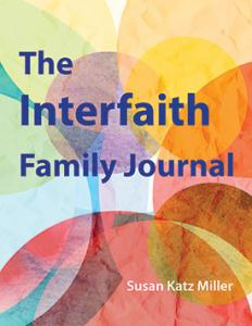 The Interfaith Family Journal by Susan Katz Miller