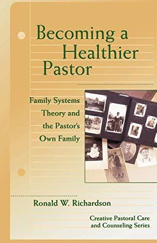 Becoming a Healthier Pastor by Ronald W. Richardson